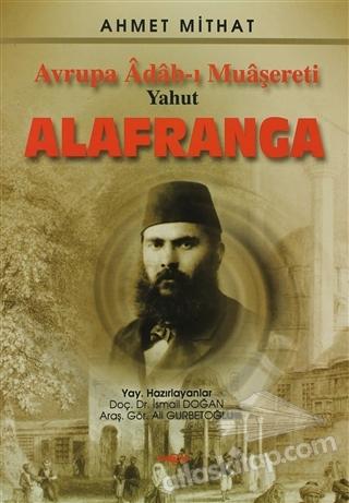 AVRUPA ADAB-I MUAŞERETİ YAHUT ALAFRANGA (  )