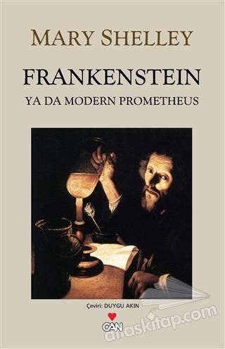 FRANKENSTEİN: YA DA MODERN PROMETHEUS (  )