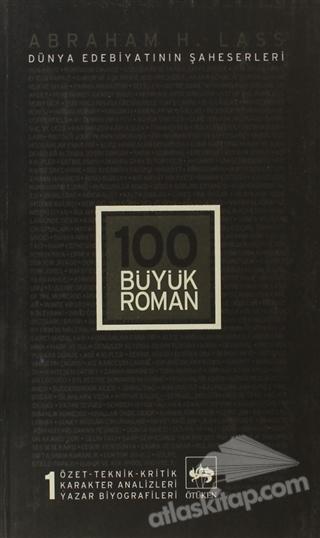 100 BÜYÜK ROMAN - 1 DÜNYA EDEBİYATININ ŞAHESERLERİ (  )