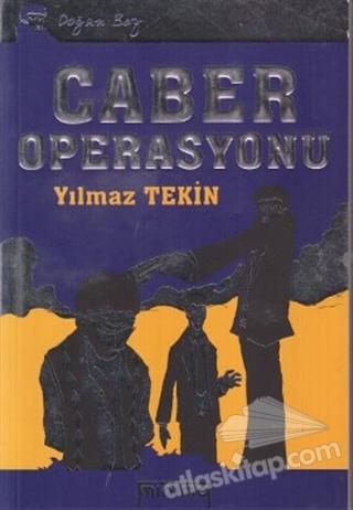 DOĞAN BEY: CABER OPERASYONU (  )