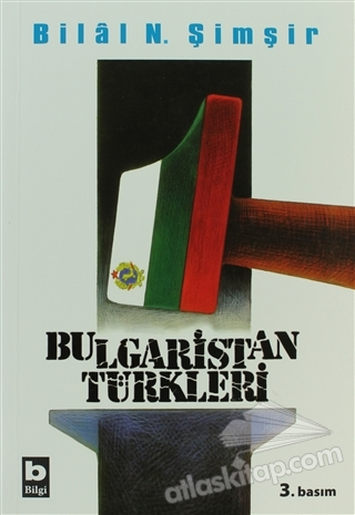 BULGARİSTAN TÜRKLERİ ( (1878 - 2008) )
