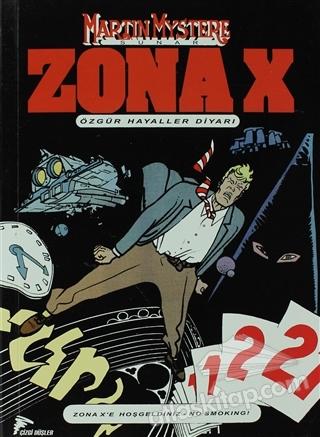 ZONA- X SAYI: 1 ÖZGÜR HAYALLER DİYARI (  )