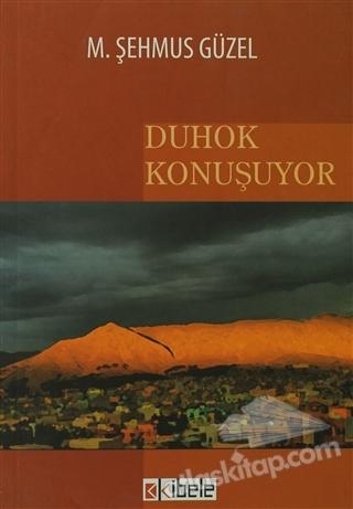 DUHOK KONUŞUYOR (  )
