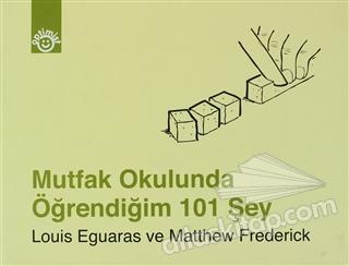 MUTFAK OKULUNDA ÖĞRENDİĞİM 101 ŞEY (  )