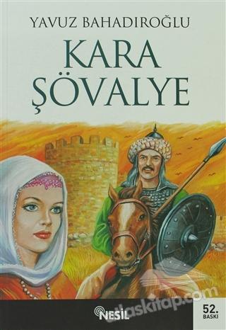 KARA ŞÖVALYE (  )