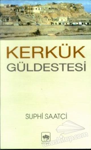 KERKÜK GÜLDESTESİ (  )