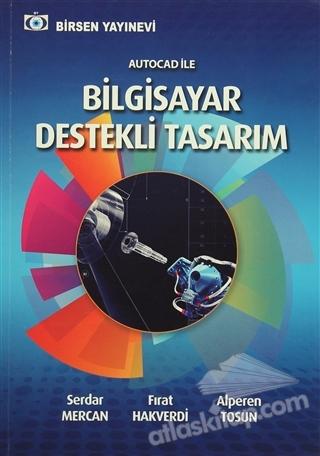 AUTOCAD İLE BİLGİSAYAR DESTEKLİ TASARIM (  )