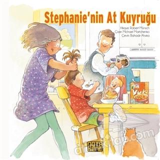 STEPHANİE'NİN AT KUYRUĞU (  )