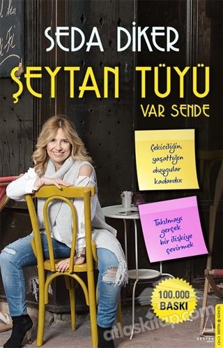 ŞEYTAN TÜYÜ VAR SENDE (  )