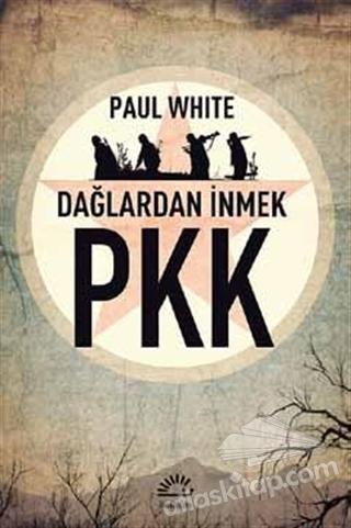 PKK - DAĞLARDAN İNMEK (  )
