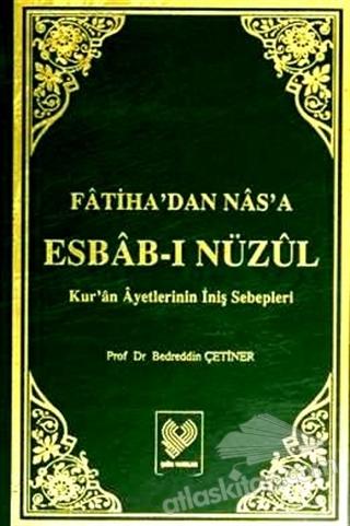 FATİHA'DAN NAS'A ESBAB-I NÜZUL (2 CİLT TAKIM) ( KUR'AN AYETLERİNİN İNİŞ SEBEPLERİ )