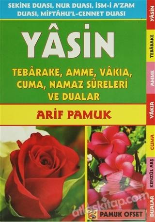 YASİN TEBAREKE, AMME, VAKIA, CUMA, NAMAZ SURELERİ VE DUALAR (YAS-043) (  )