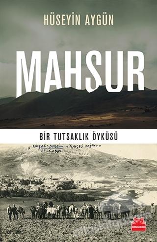 MAHSUR ( BİR TUTSAKLIK ÖYKÜSÜ )