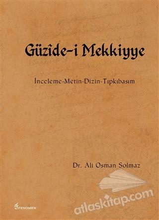 GÜZİDE-İ MEKKİYYE (  )