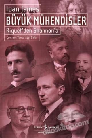 BÜYÜK MÜHENDİSLER ( RİQUET'DEN SHANNON'A )