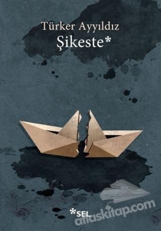 ŞİKESTE (  )
