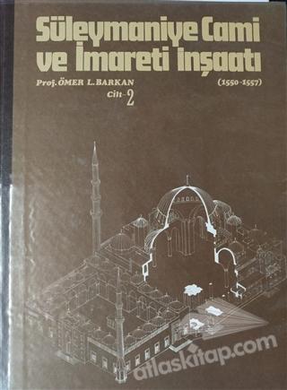 SÜLEYMANİYE CAMİ VE İMARETİ İNŞAATI (1550-1557) CİLT 2 (  )