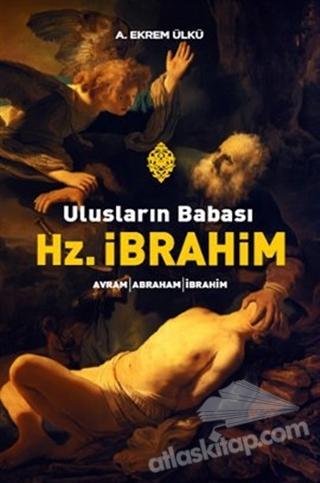 ULUSLARIN BABASI HZ. İBRAHİM (  )