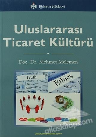 ULUSLARARASI TİCARET KÜLTÜRÜ (  )