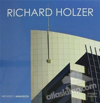 RİCHARD HOLZER : ARCHİTECT / ARQUİTECTO (  )