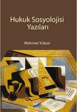 HUKUK SOSYOLOJİSİ YAZILARI (  )