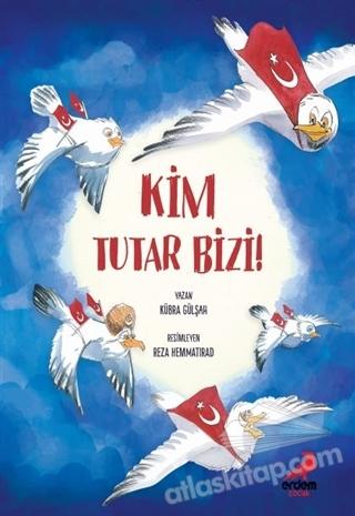KİM TUTAR BİZİ! (  )