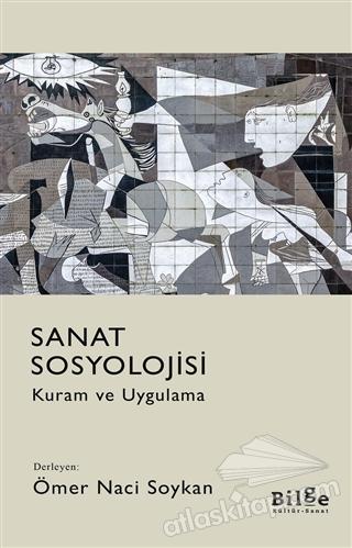 SANAT SOSYOLOJİSİ ( KURAM VE UYGULAMA )