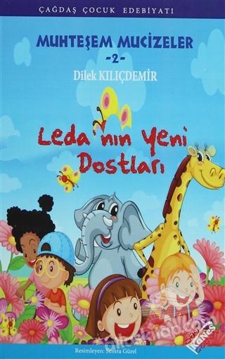 LEDA'NIN YENİ DOSTLARI ( MUHTEŞEM MUCİZELER - 2 )