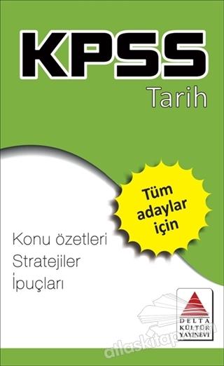 KPSS TARİH ( KONU ÖZETLERİ - STRATEJİLER - İPUÇLARI )