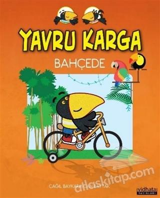 YAVRU KARGA BAHÇEDE (  )