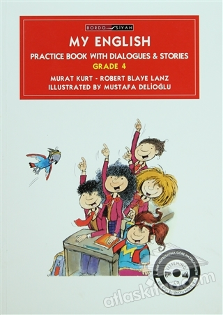 MY ENGLSH PRACTİCE BOOK WİTH DİALOGUES AND STORİES GRADE 4 (  )