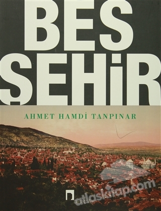 BEŞ ŞEHİR (NOTLARIYLA) (  )