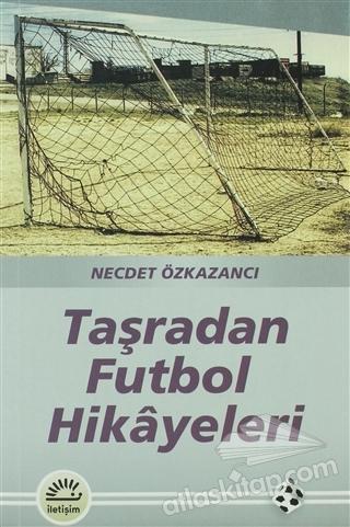 TAŞRADAN FUTBOL HİKAYELERİ (  )