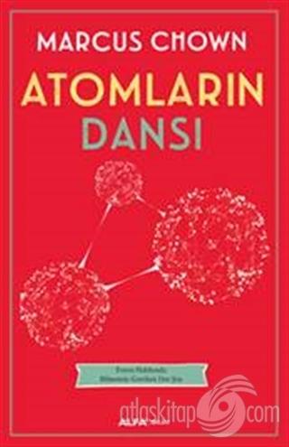 ATOMLARIN DANSI ( EVREN HAKKINDA BİLMEMİZ GEREKEN HER ŞEY )