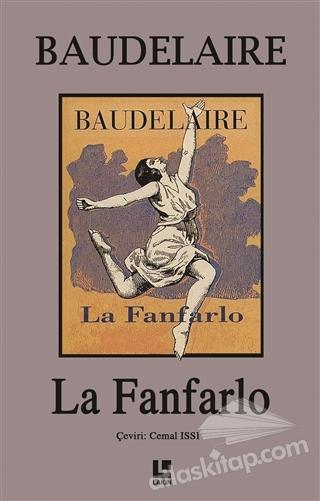 LA FANFARLO (  )