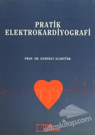 PRATİK ELEKTROKARDİYOGRAFİ (  )