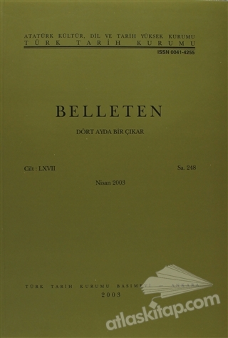 BELLETEN SAYI: 248 CİLT: 67 (  )