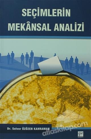 SEÇİMLERİN MEKANSAL ANALİZİ (  )