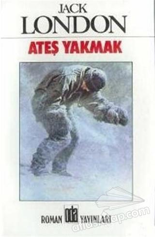 ATEŞ YAKMAK (  )
