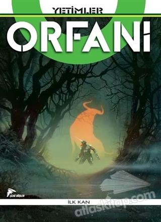 YETİMLER / ORFANİ - İLK KAN (  )