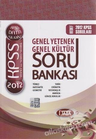 KPSS 2012 KONU VE SORU SERİSİ - GENEL YETENEK - GENEL KÜLTÜR SORU BANKASI (  )