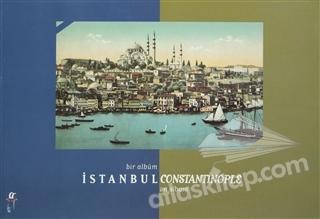 BİR ALBÜM  İSTANBUL CONSTANTİNOPLE AN ALBUM (  )