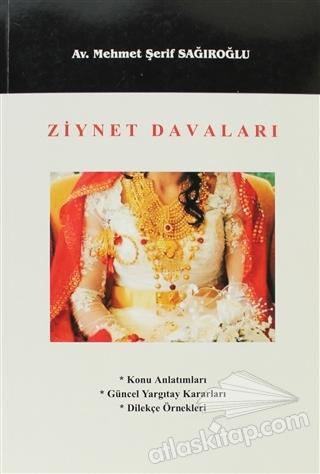 ZİYNET DAVALARI (  )