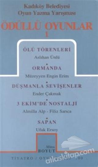 ÖDÜLLÜ OYUNLAR 1 ÖLÜ TÖRENLER / ORMANDA / DÜŞMANLA SEVİŞENLER / 3 EKİM'DE NOSTALJİ / SAPAN (  )