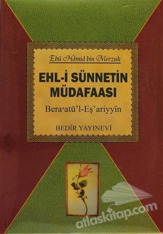 EHL-İ SÜNNETİN MÜDAFAASI ( BERA'ATÜ'L-EŞ'ARİYYİN )
