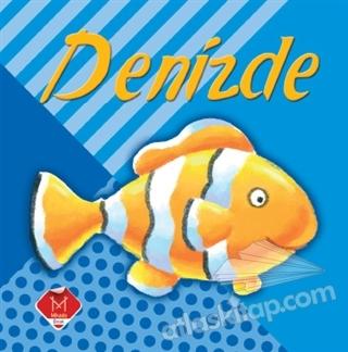 DENİZDE (  )