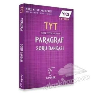 YKS TYT PARAGRAF SORU BANKASI 1. OTURUM (  )