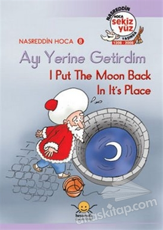 AYI YERİNE GETİRDİM - I PUT THE MOON BACK İN ITS PLACE ( NASREDDİN HOCA 8 )