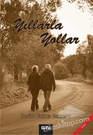 YILLARLA YOLLAR (  )