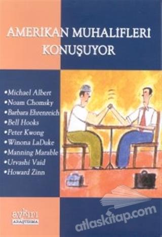 AMERİKAN MUHALİFLERİ KONUŞUYOR (  )